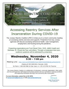 A Juneau Reentry Coalition flyer inviting you to a November 4, 2020 community meeting to learn about accessing community reentry services during COVID-19.